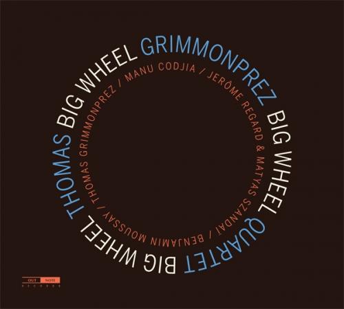 Big Wheel, le nouvel album de Thomas Grimmonprez