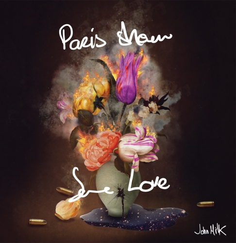 john milk, album, paris show some love, underdog records