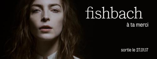 fishbach, à ta merci