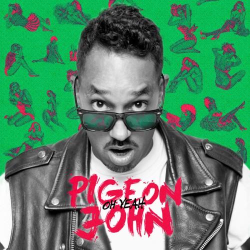 Pigeon John - Oh Yeah (EP digital le 18-03-14).jpg