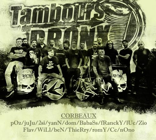 tambours du bronx, corros